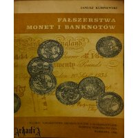False Coins and Banknotes - J. Kurpiewski